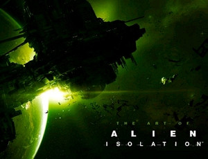 Art of Alien: Isolation Art Book (HC)