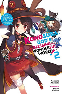 Konosuba: God's Blessing on This Wonderful World! Novel 02