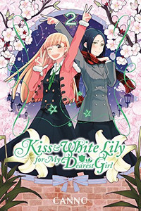 Kiss and White Lily for My Dearest Girl Graphic Novel 02