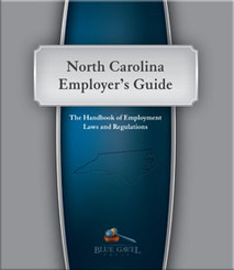 North Carolina Employer`s Guide - 24th Ed. - 26th Year