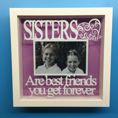 Sisters are best friends you get forever frame - totesamazewalls