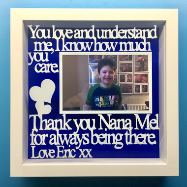 You love and understand me, I know how much you care, Thank You Nana ...