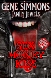 KISS Book - Gene Simmons Sex, Money, KISS - updated Family Jewels edition