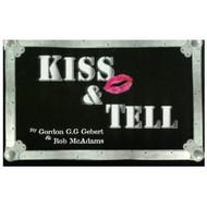KISS Book - KISS & Tell, Gordon Gebert
