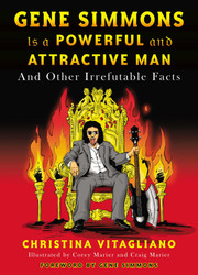 KISS Book - Gene Simmons is a Powerful and Attractive Man
