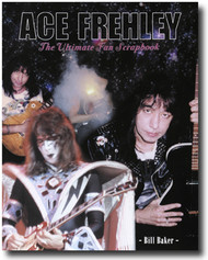 Ace Frehley - The Ultimate Fan Scrapbook