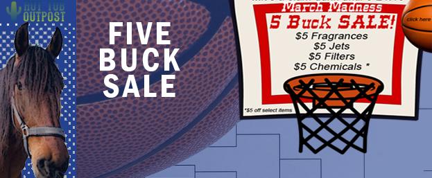 Five Buck Hot Tub Parts Sale