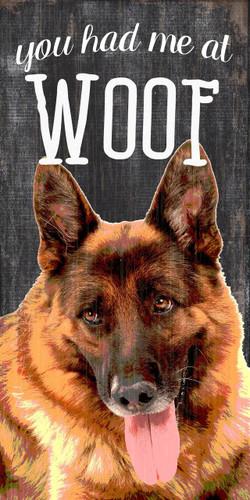 "Pet Sign Wood You Had Me At Woof German Shepard 5""x10"""