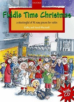 Fiddle Time Christmas + CD, by David Blackwell, Kathy Blackwell for Violin, Publisher  Oxford University Press