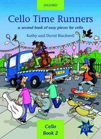 Cello Time Runners + CD, by David Blackwell Kathy Blackwell for  Cello, Publisher  Oxford University Press,