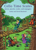 Cello Time Scales by David Blackwell & Kathy Blackwell for Cello, Series of Cello Time, Publisher Oxford University Press