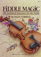 Fiddle Magic, by Sally O'Reilly for Violin, Publisher  Neil A. Kjos Music Company