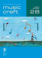 Music Craft - Student Workbook 2B, series of AMEB Music Craft, Publisher  AMEB
