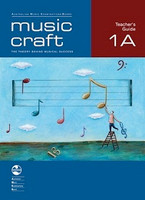 Music Craft - Teacher's Guide 1A, series of AMEB Music Craft, Publisher  AMEB