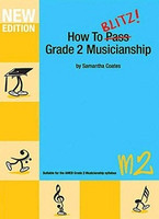 How To Blitz Grade 2 Musicianship Workbook, by Samantha Coates, Publisher  BlitzBooks Publications