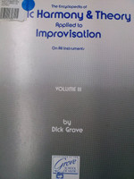 The Encyclopedia of Music Harmony&Theory applied to Improvisation by Dick Grove Vol III 70% off