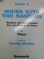 Hours With The Masters Vol 6 for piano edited by Dorothy Bradley,70% off
