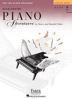 Accelerated Piano Adventures for the Older Beginner Lesson Book 2, International Edition, by Nancy Faber Randall Faber for Piano, Publisher  Faber Piano Adventures