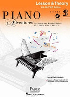 Piano Adventures All-In-Two Level 2B Lesson & Theory Book, by  Nancy Faber Randall Faber for  Piano, Publisher  Faber Piano Adventures