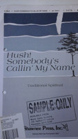 Hush! Somebody's Callin' My Name SATB traditional Spiritual,70% off