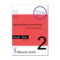 Musicianship and Aural Training for the Secondary School LEVEL 2 TEACHER Resource Pack