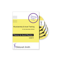 Musicianship and Aural Training for the Secondary School THEORY & AURAL PRACTICE BOOK – LEVEL 3 TEACHER'S BOOK and 4 CDs