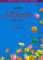 Violin All Sorts - Initial-Grade 1 - Trinity Repertoire Library - 20% OFF