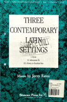 Three Contemporary Latin Settings - Music by Jerry Estes - 70% Off