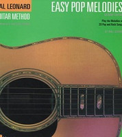Hal Leonard Guitar Method - Easy Pop Melodies (Second Edition)
