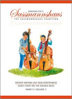 Early Start on the Double Bass,Volume 3, by Egon Sassmannshaus, J.Peter Close, for Double Bass, Series The Sassmannshaus Tradition, Publisher  Barenreiter