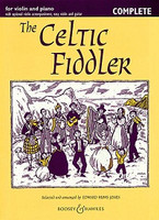 The Celtic Fiddler -Complete, by Edward Huws Jones, for Violin&Piano, Series Fiddler Collections, Publisher Boosey & Hawkes