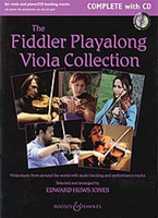 The Fiddler Playalong Viola Collection - Complete with CD, Arranger Edward Huws Jones, for Viola&Play-Along CD Piano, Series Fiddler Collections, Publisher Boosey & Hawkes