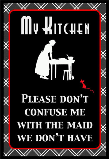 Maid we don't Have