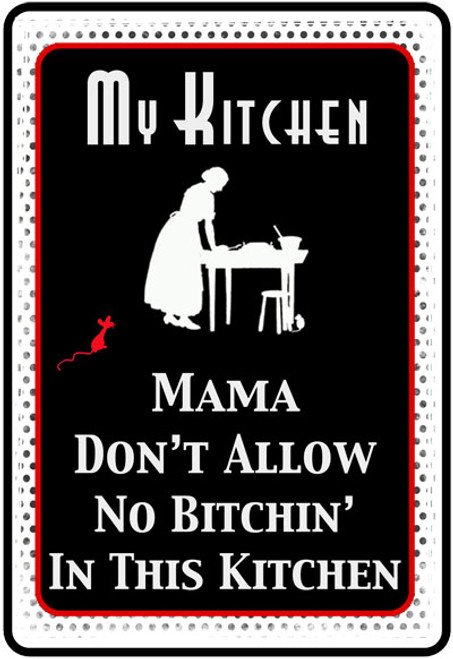 No Bitchin' in this Kitchen