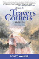 Return to Travers Corners - Scott Waldie