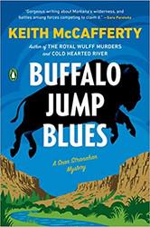 Buffalo Jump Blues (A Sean Stranahan Mystery - HARDCOVER) by Keith McCafferty