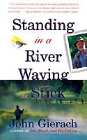 [Book] Standing in a River Waving a Stick