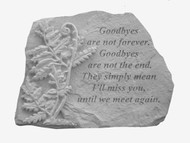 Goodbyes Are Not...w/Fern Memorial Stone