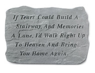 If Tears Could Build A Stairway Memorial Garden Stone