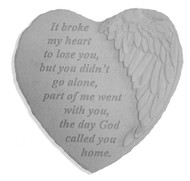 It Broke My Heart Memorial Stone