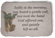 Softly in the Morning Memorial Stone