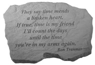 They Say Time Mends...Memorial Stone