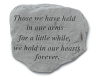 Garden Memorial Stone - Those We Have Held...