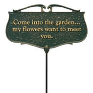 """Come Into the Garden...My Flowers Want To Meet You"" Garden Poem Sign"