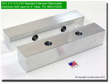 "10 x 2 x 2"" Oversized (Extension) Aluminum Soft Jaws for 6"" Vises"