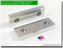 "6 x 2 x 0.75"" Aluminum Standard Soft Jaws for 6"" Vises"