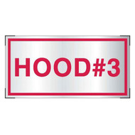 Aluminum Hood #3 sign for cooking system fire control systems