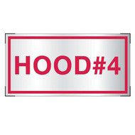 Aluminum Hood #4 sign for cooking system fire control systems