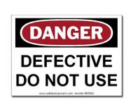 Danger Defective Do Not Use Label