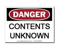 Danger Contents Unknown Label